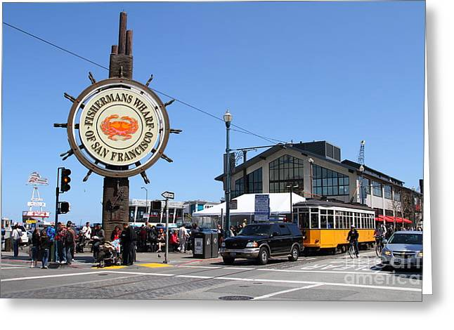 Fishermens Wharf Greeting Cards - The Fishermans Wharf Sign . San Francisco California . 7D14232 Greeting Card by Wingsdomain Art and Photography