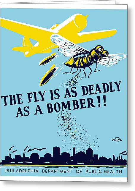 Public Administration Greeting Cards - The Fly Is As Deadly As A Bomber Greeting Card by War Is Hell Store