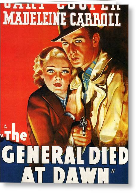 Milestone Greeting Cards - The General Died At Dawn Greeting Card by Nomad Art And  Design