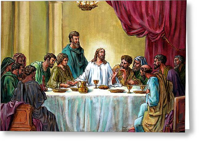 The Last Supper Greeting Card by John Lautermilch