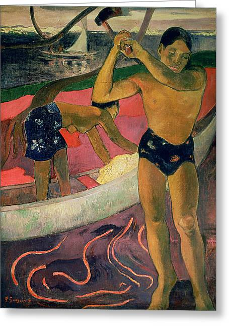 Canoe Paintings Greeting Cards - The Man with an Axe Greeting Card by Paul Gauguin