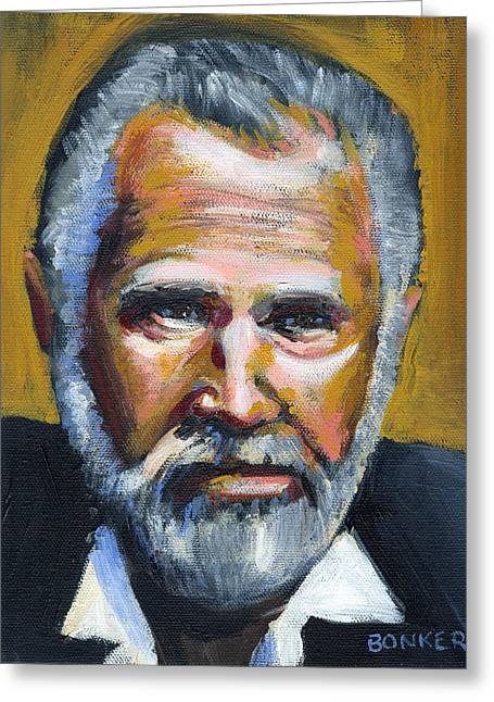 Beer Paintings Greeting Cards - The Most Interesting Man In The World Greeting Card by Buffalo Bonker