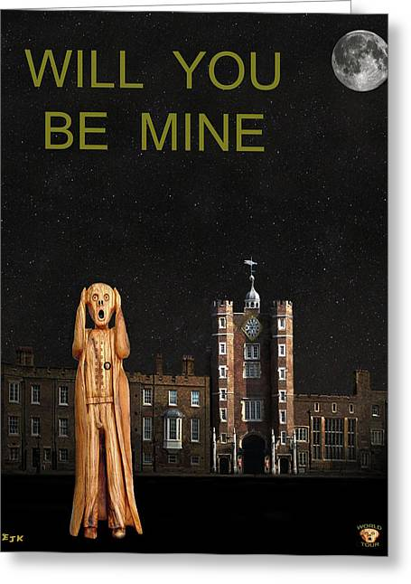 Kate Middleton Greeting Cards - The Scream World Tour St Jamess Palace Will You Be Mine Greeting Card by Eric Kempson