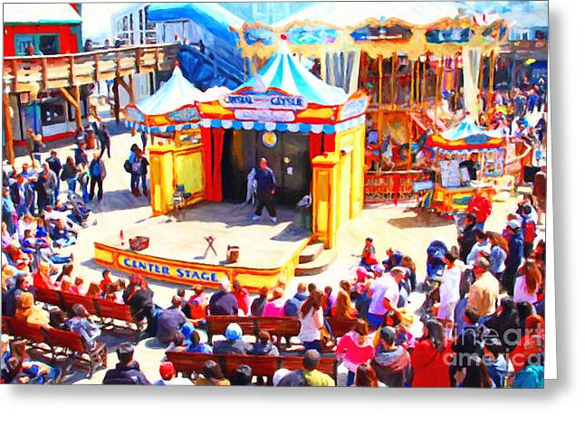 Fishermens Wharf Greeting Cards - The Showman . Pier 39 . San Francisco California . 7D14337 Greeting Card by Wingsdomain Art and Photography