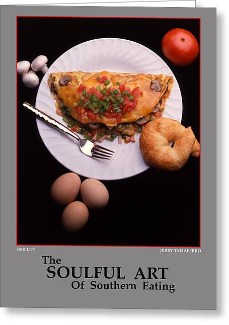 Taliaferro Greeting Cards - The Soulful Art Of Southern Eating-Omelet Greeting Card by Jerry Taliaferro