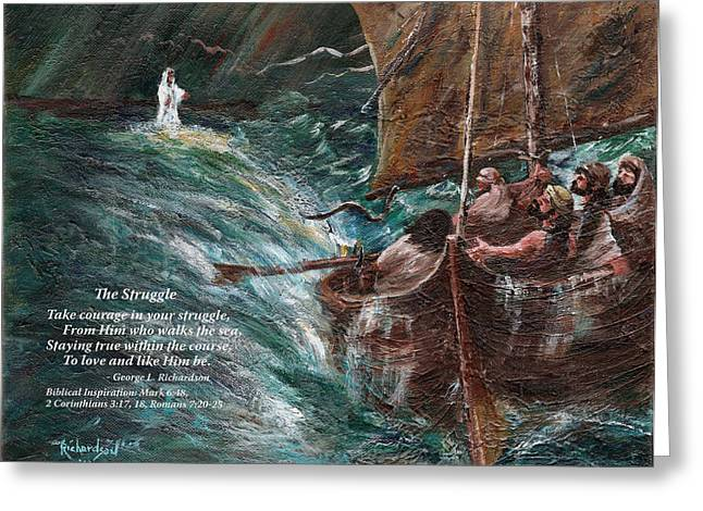 Jesus Walking On Water Greeting Cards - The Struggle with poem Greeting Card by George Richardson