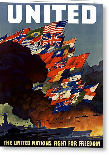 Nations Greeting Cards - The United Nations Fight For Freedom Greeting Card by War Is Hell Store