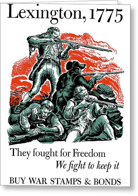 Minuteman Greeting Cards - They Fought For Freedom We Fight To Keep It Greeting Card by War Is Hell Store