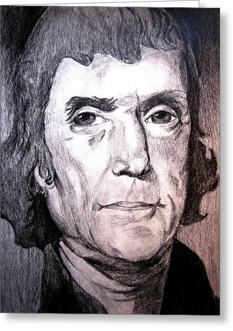 Thomas Jefferson Drawings Greeting Cards - Thomas Jefferson Greeting Card by Chris Martinez
