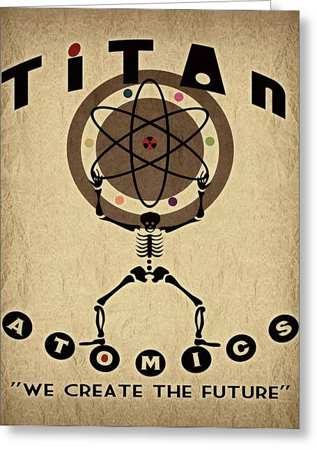 Retro Art Greeting Cards - Titan Atomics Greeting Card by Cinema Photography