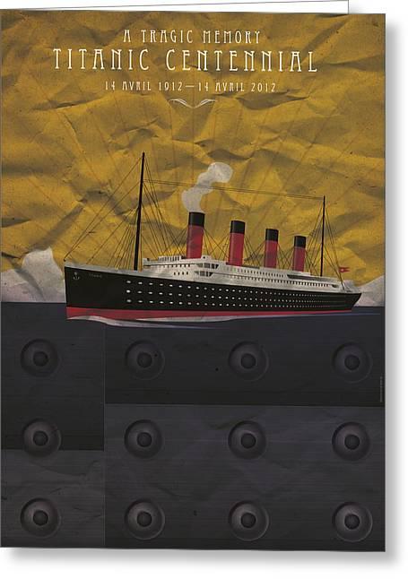 1907 Digital Greeting Cards - Titanic centennial Greeting Card by Stephane Le Blan