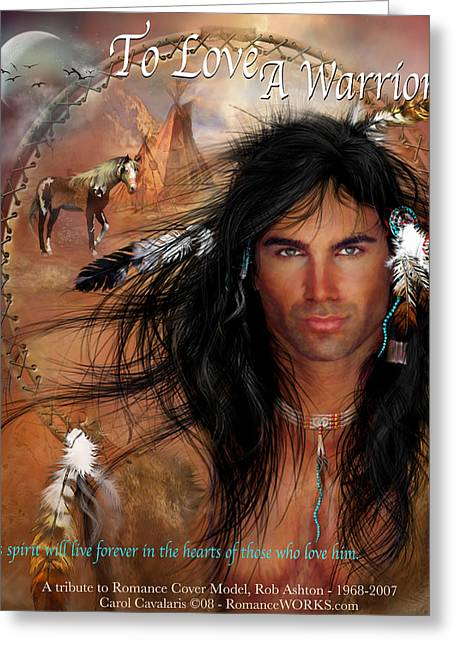 Romance Mixed Media Greeting Cards - To Love A Warrior Greeting Card by Carol Cavalaris