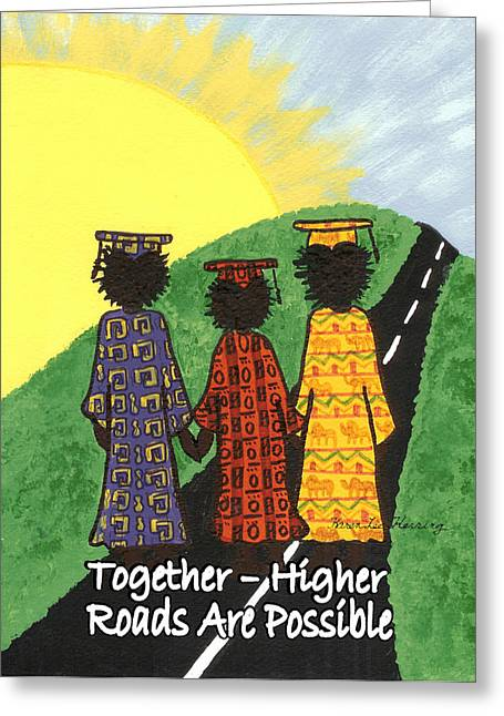Yes We Can Greeting Cards - Together  Higher Roads are Possible Greeting Card by Karen-Lee