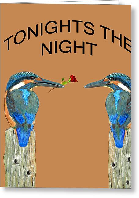Europe Mixed Media Greeting Cards - Tonights the night Kingfishers Greeting Card by Eric Kempson