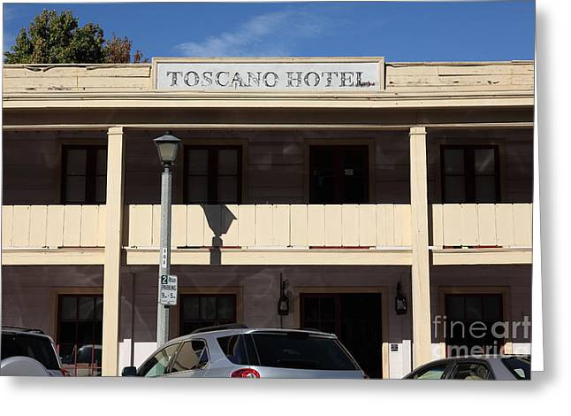 Sonoma Greeting Cards - Toscano Hotel - Downtown Sonoma California - 5D19303 Greeting Card by Wingsdomain Art and Photography