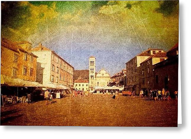 Greeting Cards - Town Square #edit - #hvar, #croatia Greeting Card by Alan Khalfin