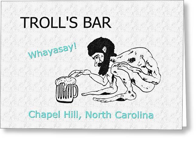 Orange County North Carolina Greeting Cards - Trolls Bar Chapel Hill NC 2 Greeting Card by Joan Meyland