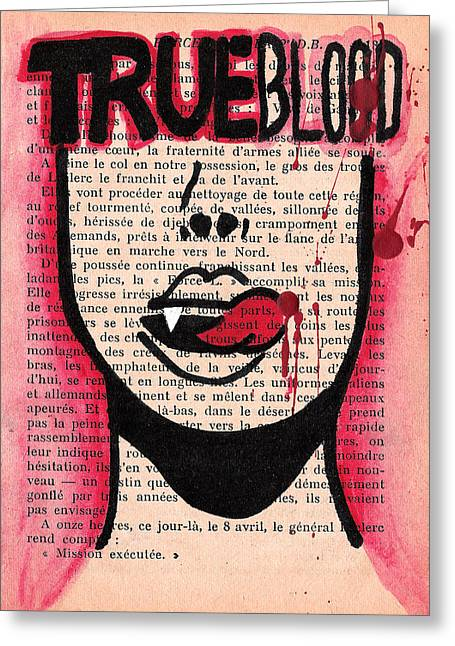 Drip Drawings Greeting Cards - True Blood Lick Greeting Card by Jera Sky