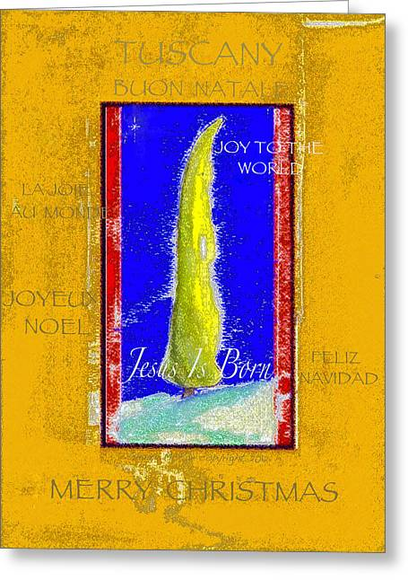 Tuscan Hills Mixed Media Greeting Cards - Tuscany Joy to the World Greeting Card by Glenna McRae