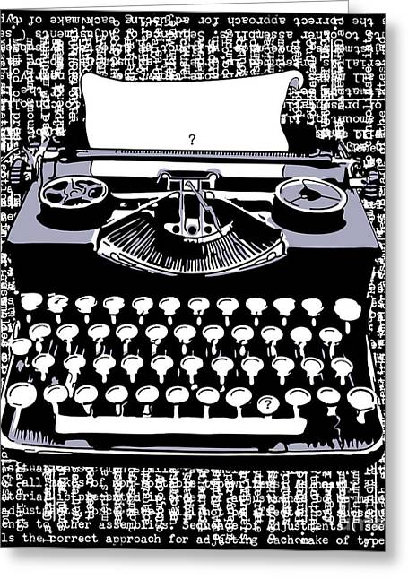 Typewriter Greeting Cards - Typography Greeting Card by Laura Brightwood