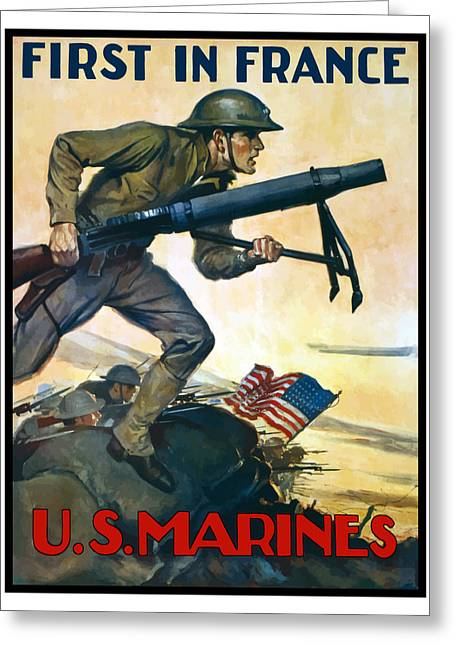 Semper Fi Greeting Cards - US Marines First In France Greeting Card by War Is Hell Store