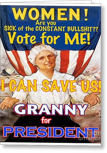 2012 Election Greeting Cards - Vote 4 Granny Greeting Card by James MacColl