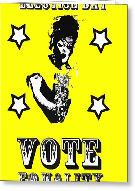 Chastity Greeting Cards - Vote Equality Greeting Card by CD Kirven