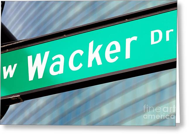 Wacker Drive Greeting Cards - Wacker Drive Street Sign Chicago Greeting Card by Paul Velgos
