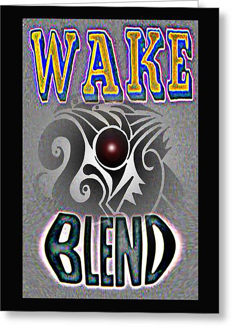Visionary Artist Greeting Cards - Wake blend product design Greeting Card by George  Page