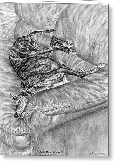 Wake Me For Dinner - Greyhound Dog Art Print Greeting Card by Kelli Swan