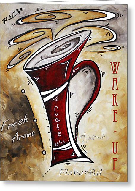 Coffe Greeting Cards - Wake Up Call by MADART Greeting Card by Megan Duncanson