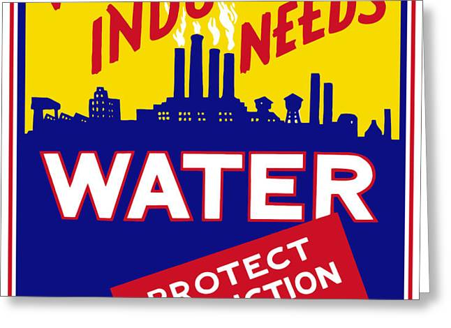 War Industry Needs Water Greeting Card by War Is Hell Store