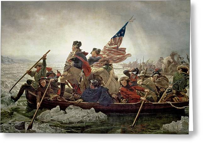 Cold Greeting Cards - Washington Crossing the Delaware River Greeting Card by Emanuel Gottlieb Leutze