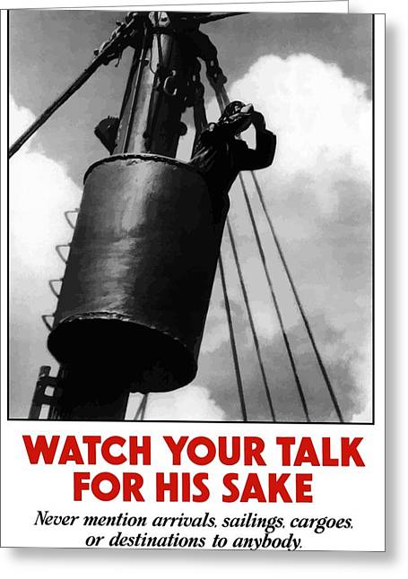 Ship Digital Art Greeting Cards - Watch Your Talk For His Sake  Greeting Card by War Is Hell Store