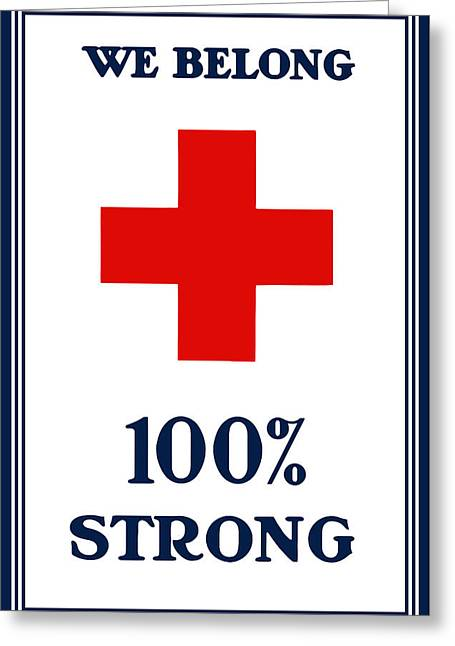 Wwi Greeting Cards - We Belong One Hundred Percent Strong Greeting Card by War Is Hell Store