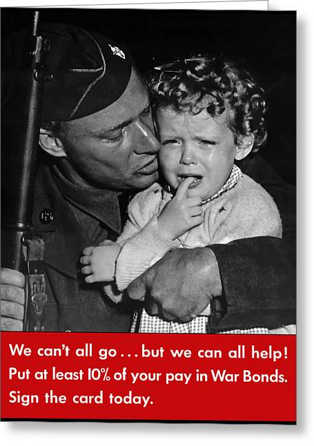 Ww11 Greeting Cards - We Cant All Go Greeting Card by War Is Hell Store
