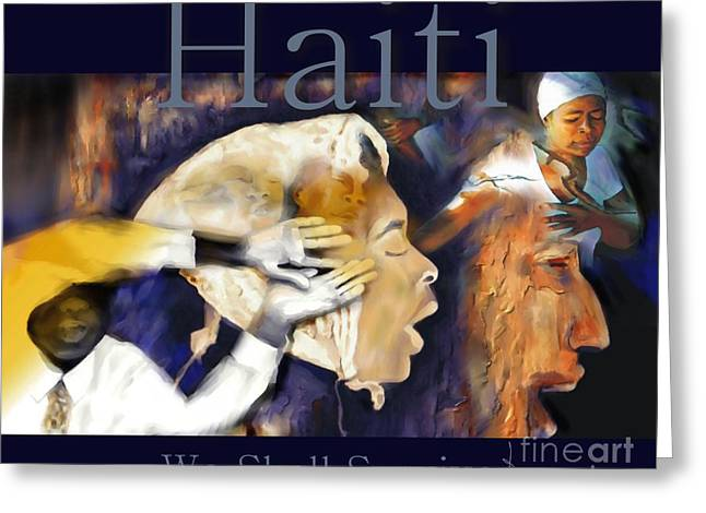 Haitian Mixed Media Greeting Cards - We Shall Survive Haiti Poster Greeting Card by Bob Salo