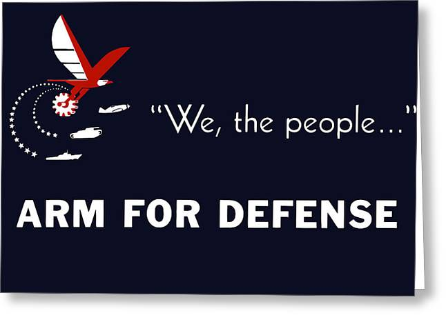 Second Greeting Cards - We The People Arm For Defense Greeting Card by War Is Hell Store