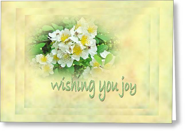Multiflora Greeting Cards - Wedding Wishing You Joy Greeting Card - Wildflower Multiflora Roses Greeting Card by Mother Nature