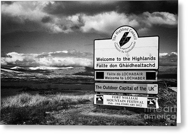 Gallic Greeting Cards - welcome to the highlands sign at lochaber Scotland UK Greeting Card by Joe Fox