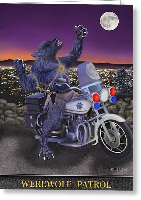 Werewolf Patrol Greeting Card by Glenn Holbrook