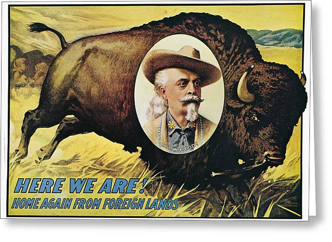 The American Buffalo Greeting Cards - W.f.cody Poster, 1908 Greeting Card by Granger