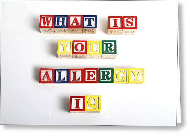 What Is Your Allergy Iq Greeting Card by Photo Researchers