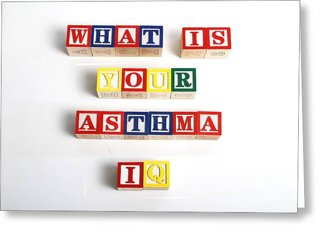 What Is Your Asthma Iq Greeting Card by Photo Researchers
