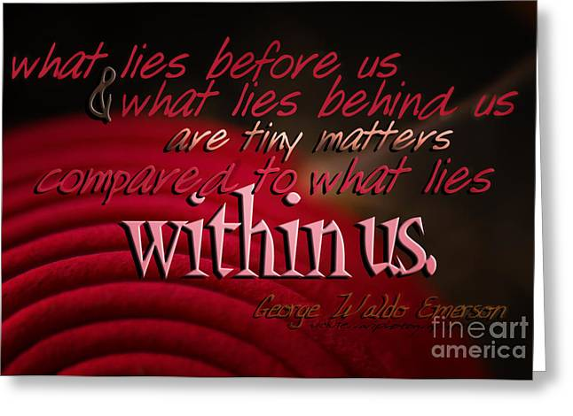 Quotation Greeting Cards - What Lies Within Us Greeting Card by Vicki Ferrari
