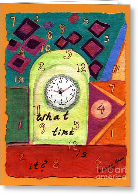 What Time Is It? Greeting Card by Marlene Robbins