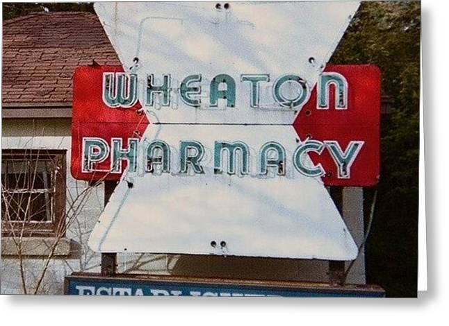 Wheaton Pharmacy Greeting Card by TODD SHERLOCK