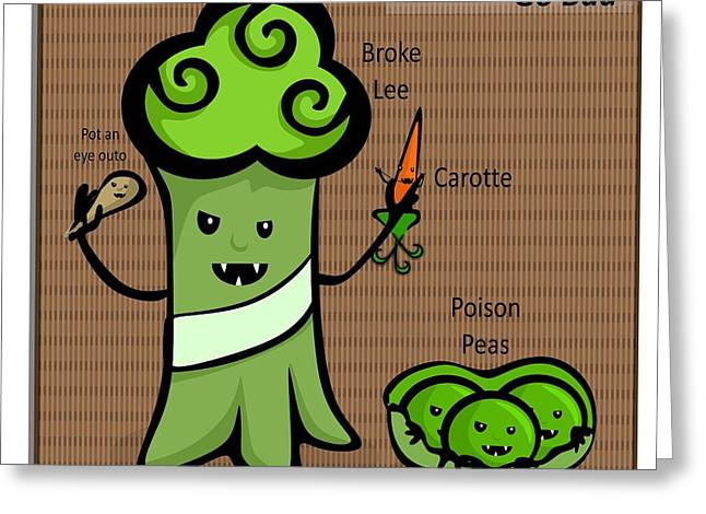 Broccoli Greeting Cards - When Veggies go Bad Greeting Card by LD Gonzalez