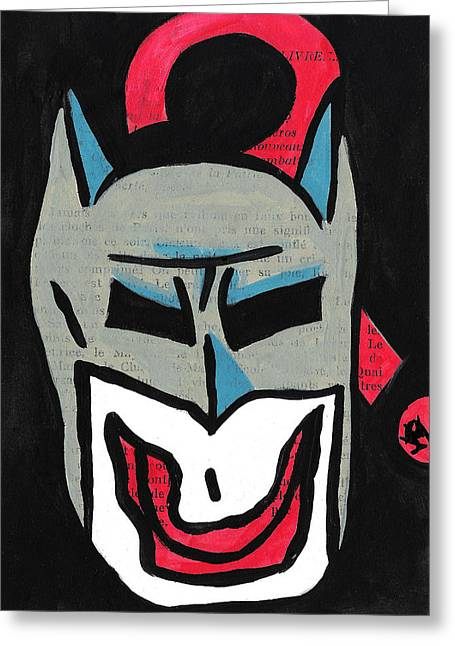 Outsider Drawings Greeting Cards - Why So Serious Batman? Greeting Card by Jera Sky
