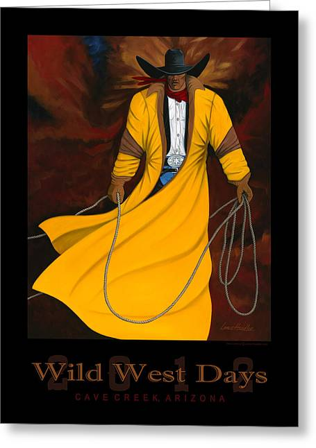 Contemporary Western Greeting Cards - Wild West Days 2012 Limited Edition Print Of 100 Greeting Card by Lance Headlee